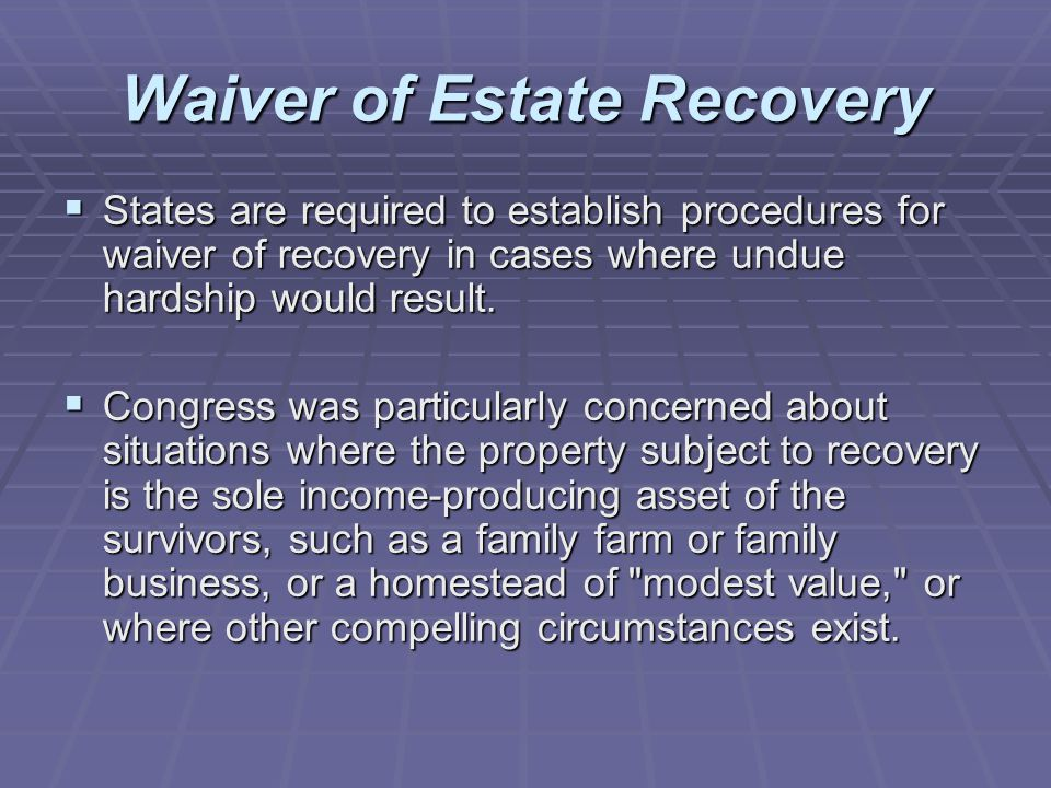 Waiver of Estate Recovery