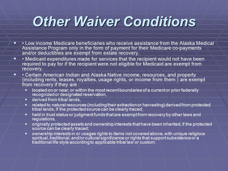 Other Waiver Conditions