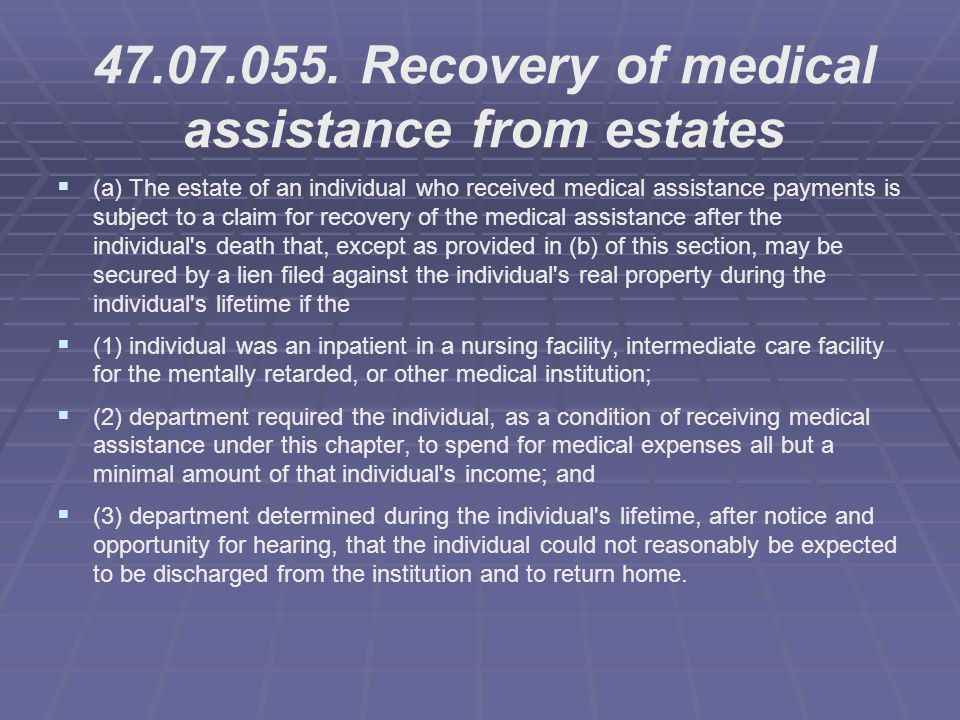 47.07.055. Recovery of medical assistance from estates