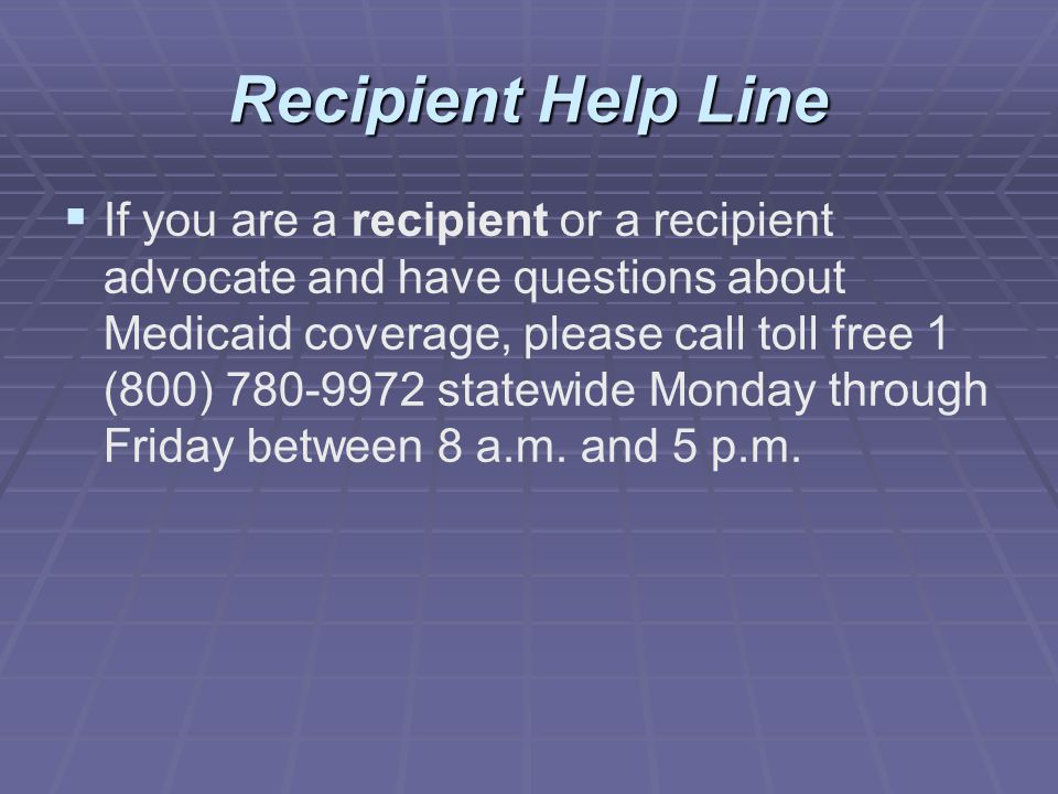Recipient Help Line
