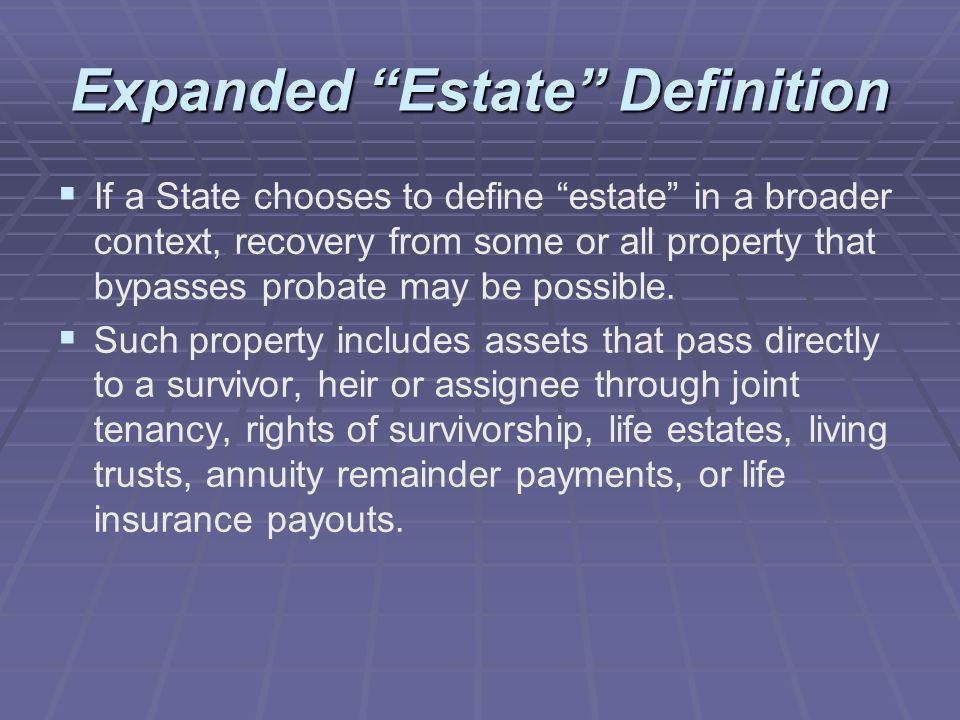 Expanded Estate Definition