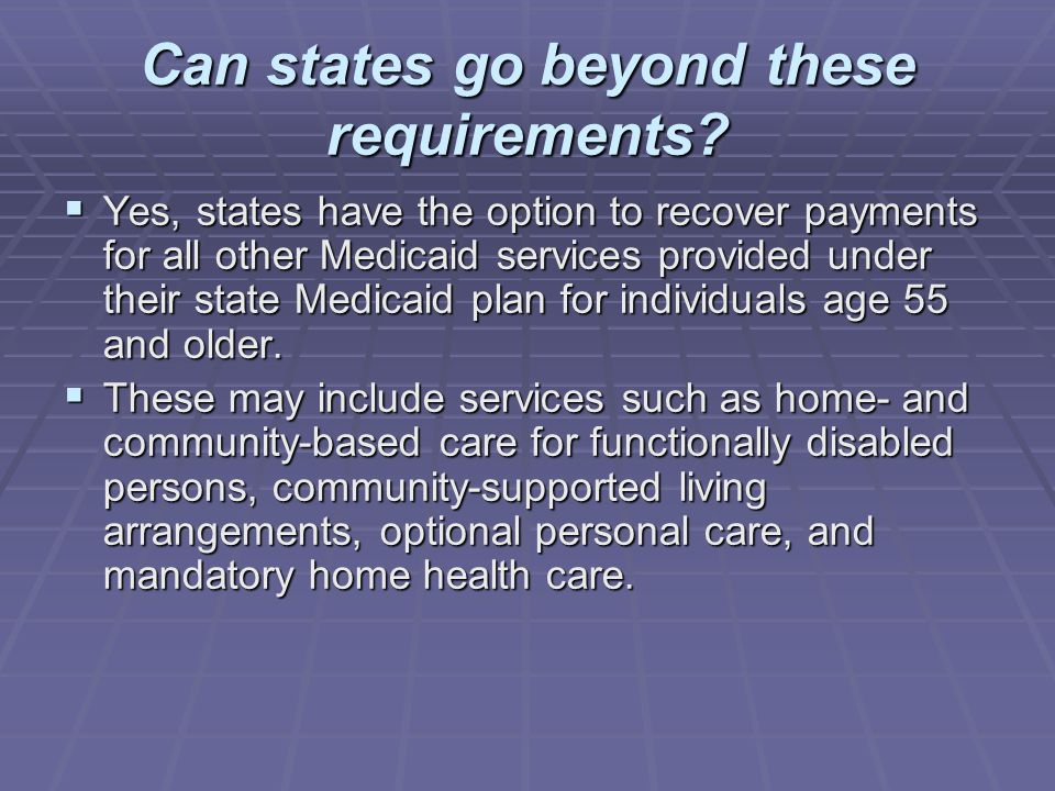 Can states go beyond these requirements