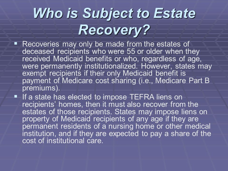 Who is Subject to Estate Recovery