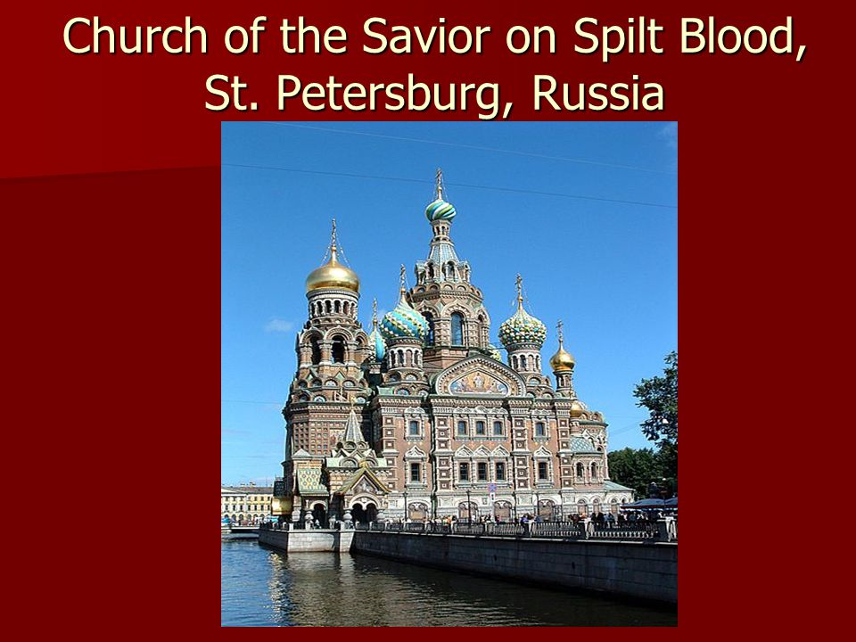 Church of the Savior on Spilt Blood, St. Petersburg, Russia