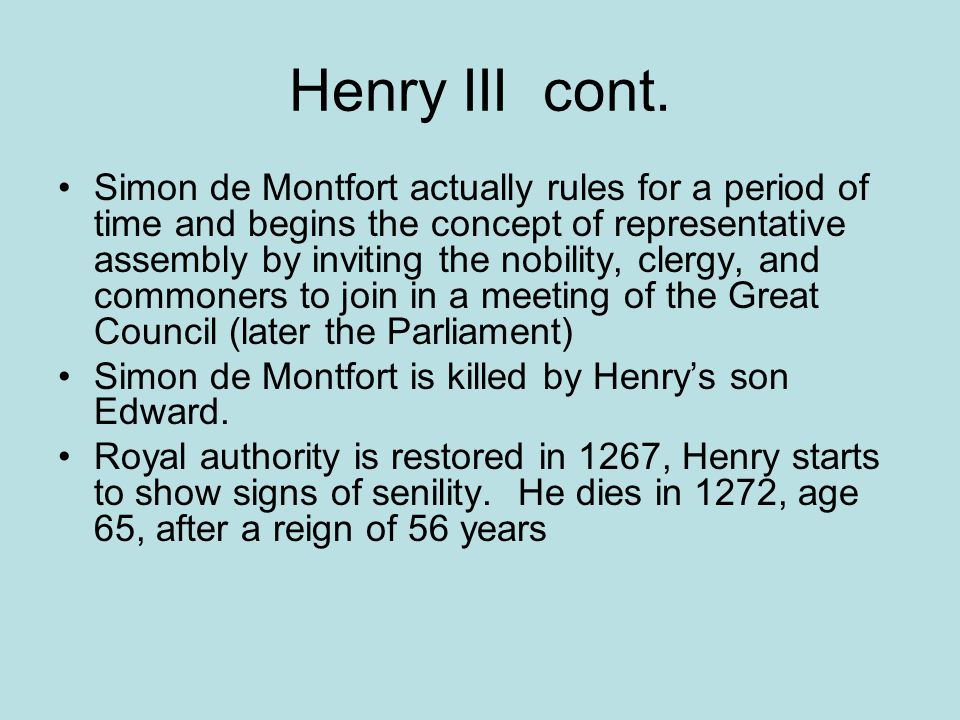 Henry III cont.