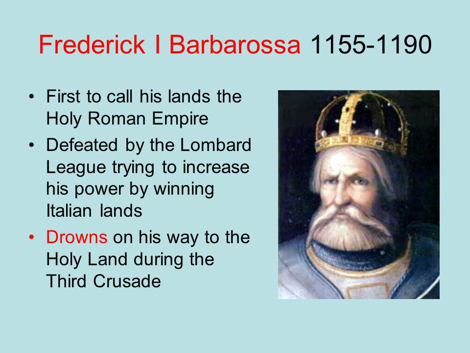 Frederick I Barbarossa 1155-1190