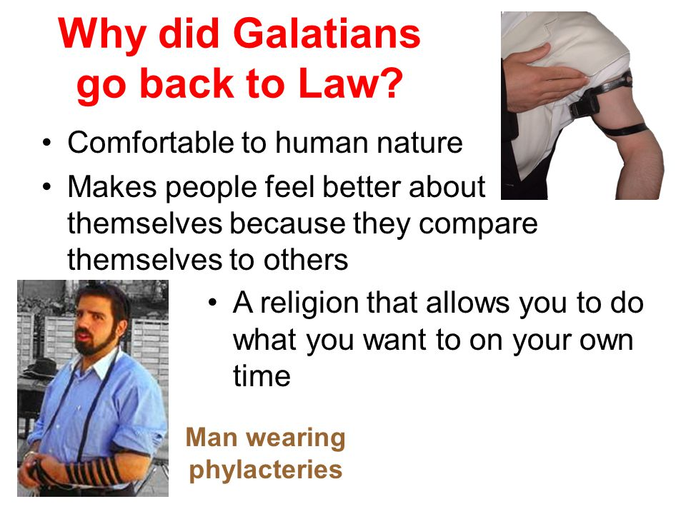 Why did Galatians go back to Law