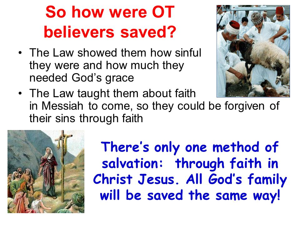 So how were OT believers saved