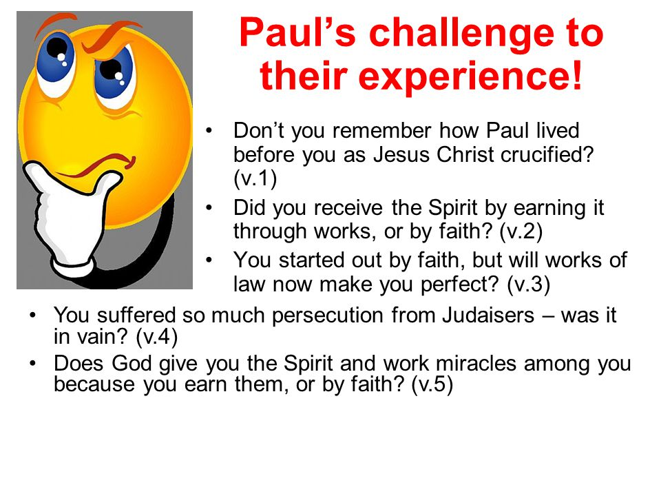 Paul's challenge to their experience!