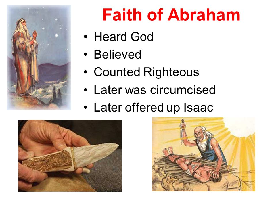 Faith of Abraham Heard God Believed Counted Righteous
