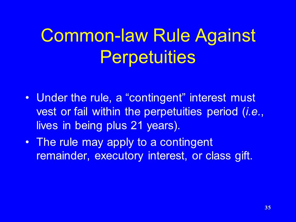 Common-law Rule Against Perpetuities