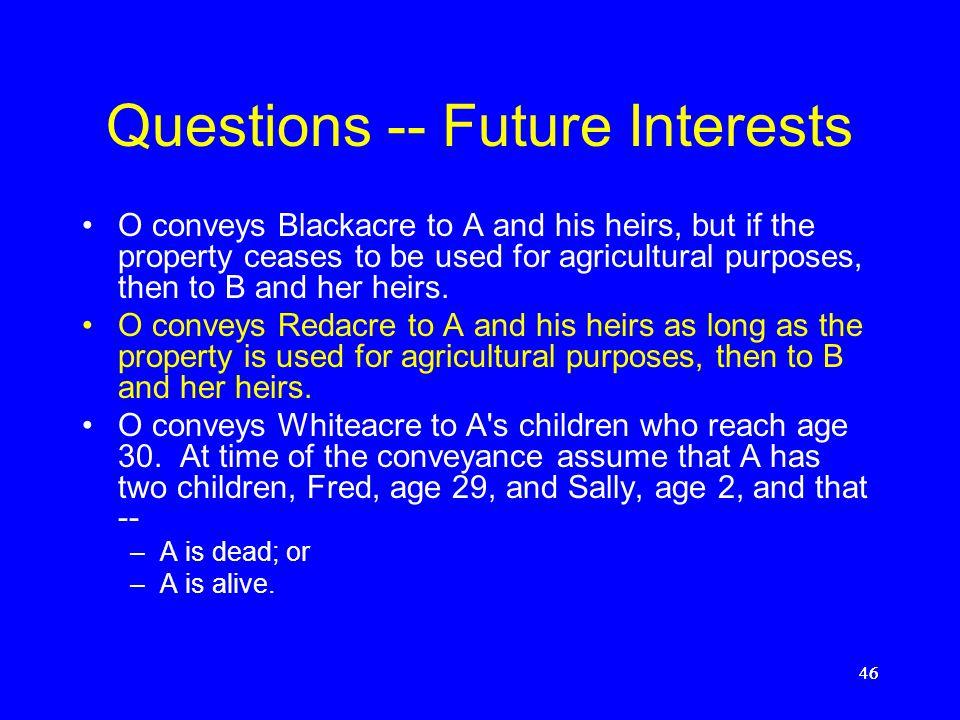 Questions -- Future Interests