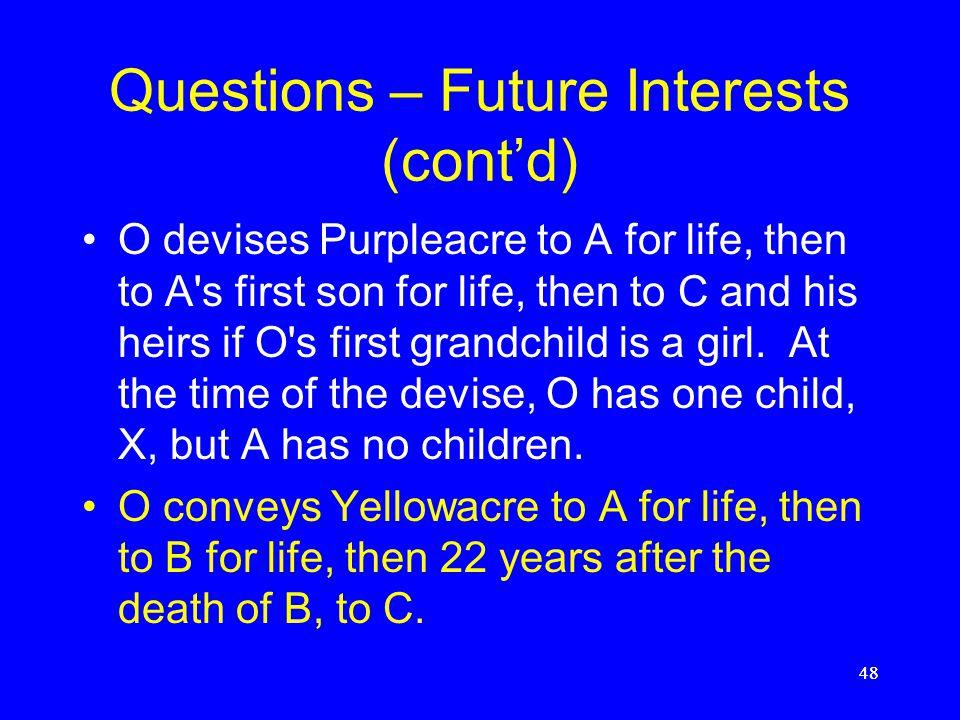Questions – Future Interests (cont'd)