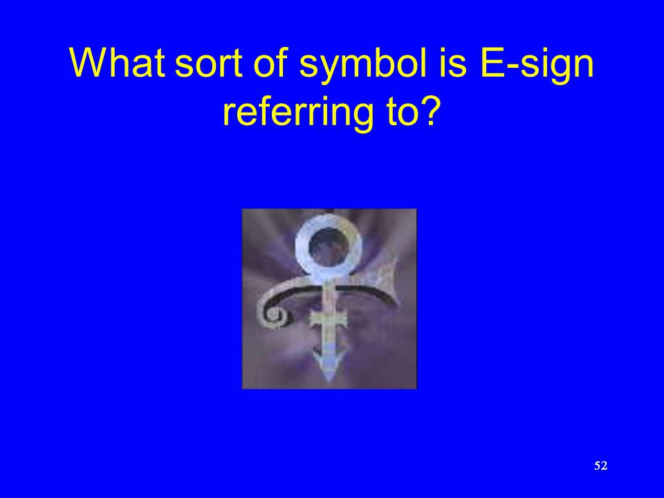 What sort of symbol is E-sign referring to