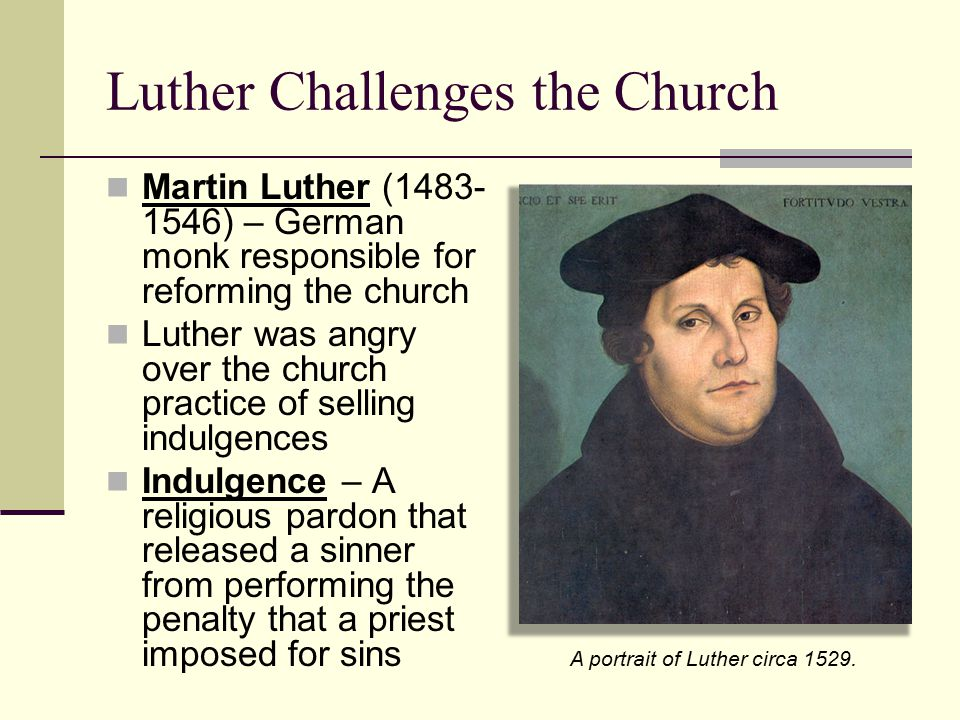 Luther Challenges the Church