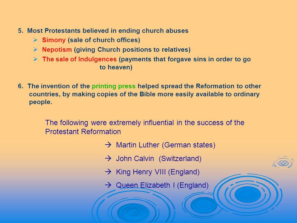  Martin Luther (German states)  John Calvin (Switzerland)