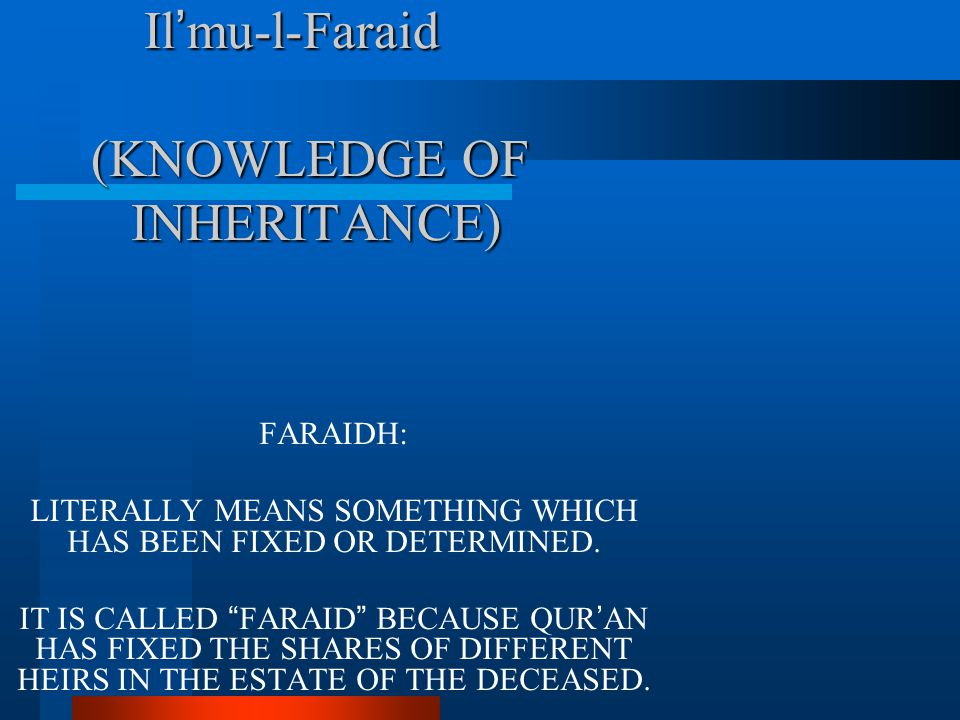 Il'mu-l-Faraid (KNOWLEDGE OF INHERITANCE)