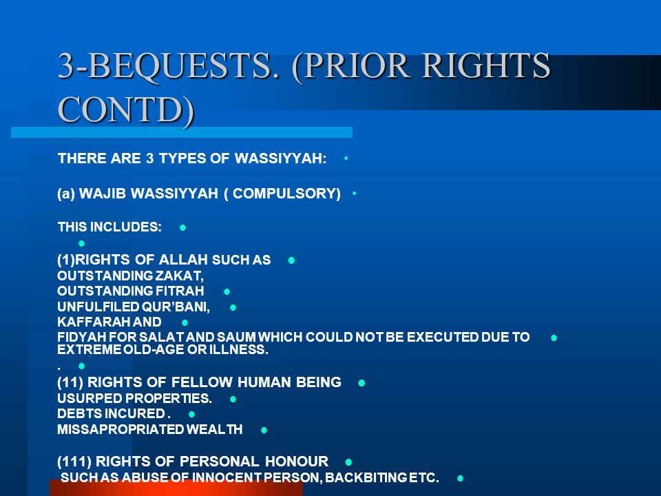 3-BEQUESTS. (PRIOR RIGHTS CONTD)