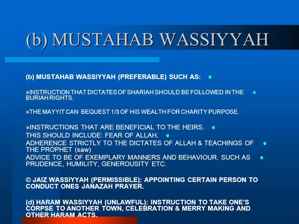 (b) MUSTAHAB WASSIYYAH
