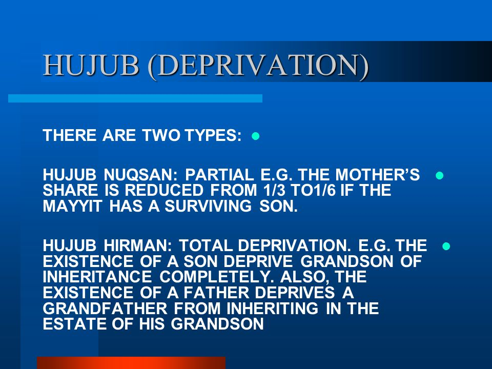 HUJUB (DEPRIVATION) THERE ARE TWO TYPES: