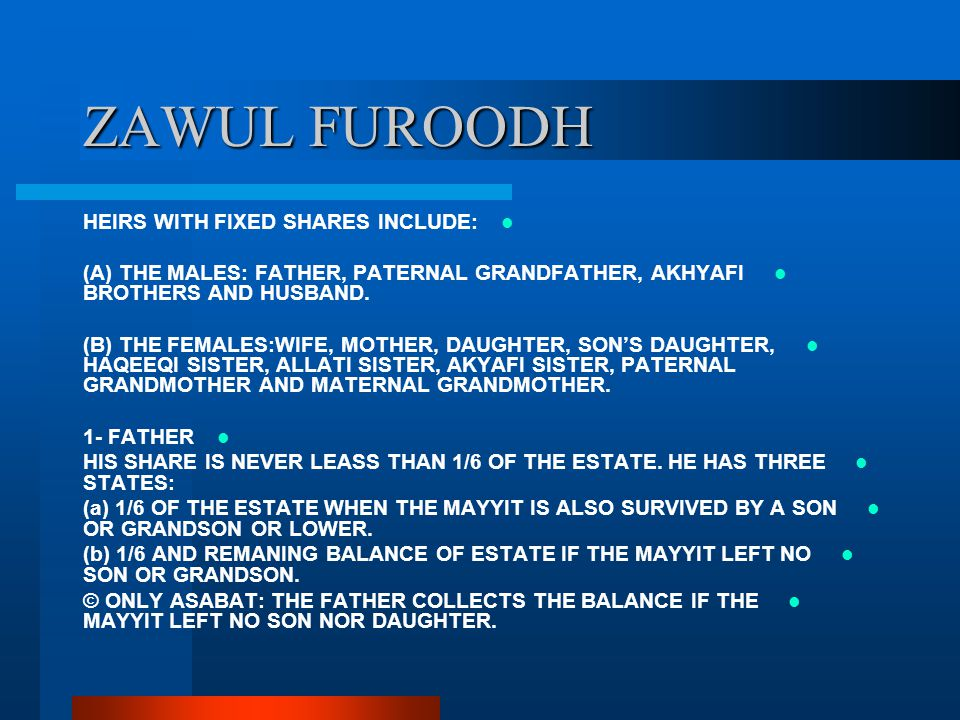 ZAWUL FUROODH HEIRS WITH FIXED SHARES INCLUDE: