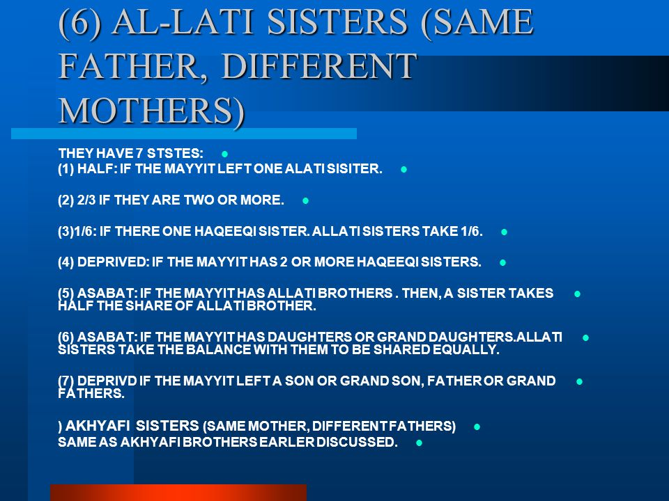 (6) AL-LATI SISTERS (SAME FATHER, DIFFERENT MOTHERS)