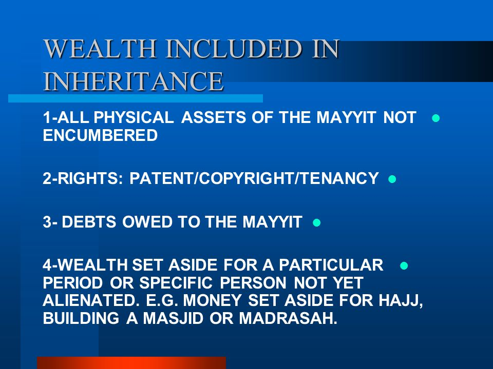 WEALTH INCLUDED IN INHERITANCE