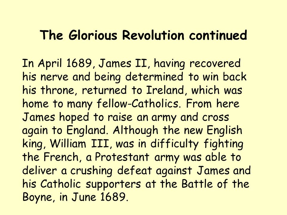 The Glorious Revolution continued
