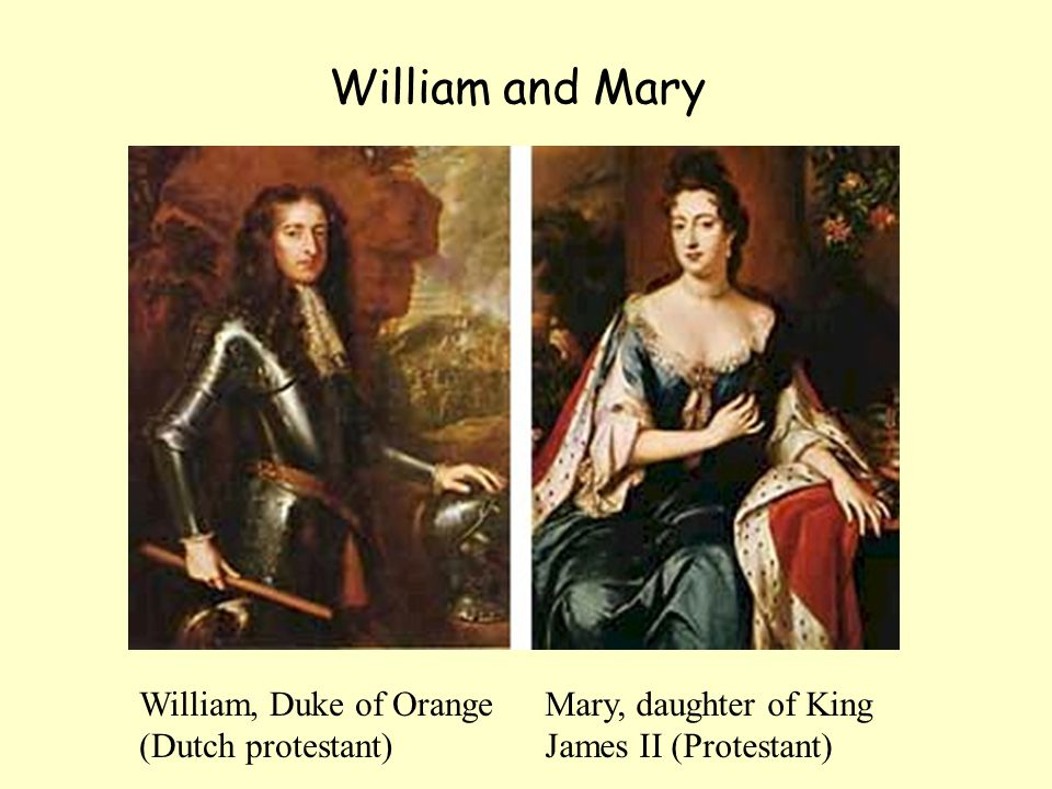 William and Mary William, Duke of Orange (Dutch protestant)