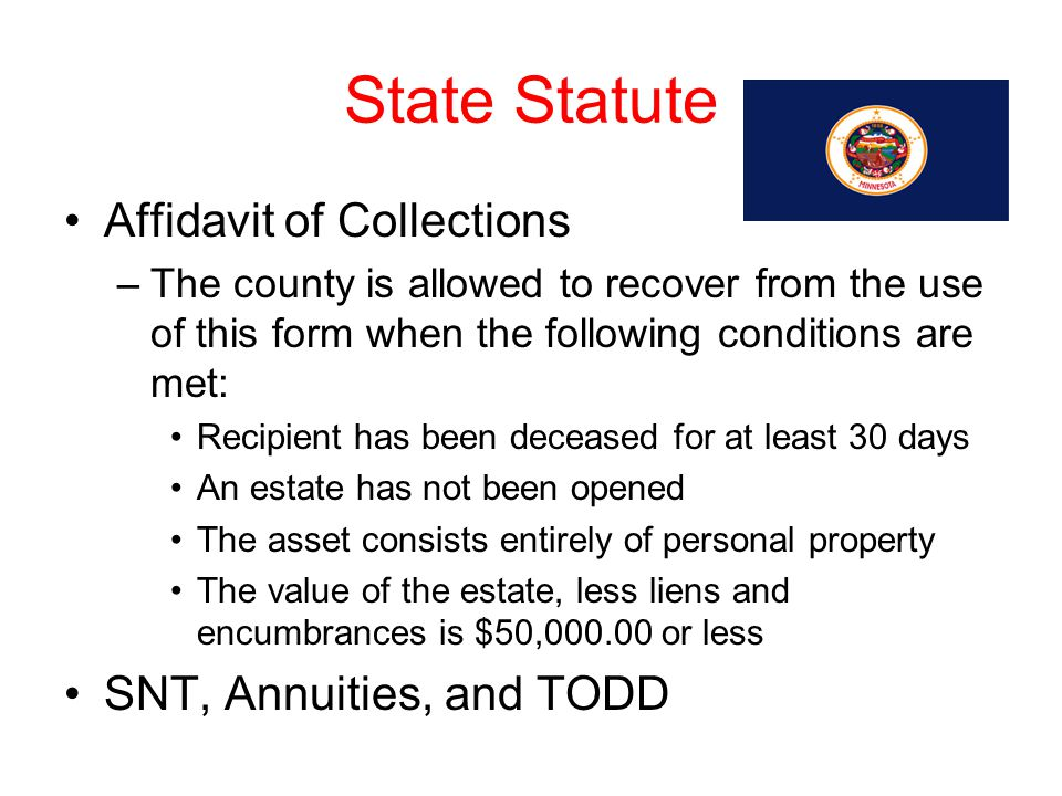 State Statute Affidavit of Collections SNT, Annuities, and TODD
