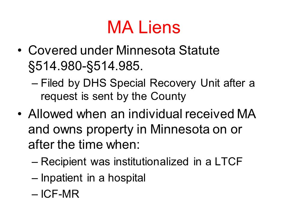 MA Liens Covered under Minnesota Statute §514.980-§514.985.