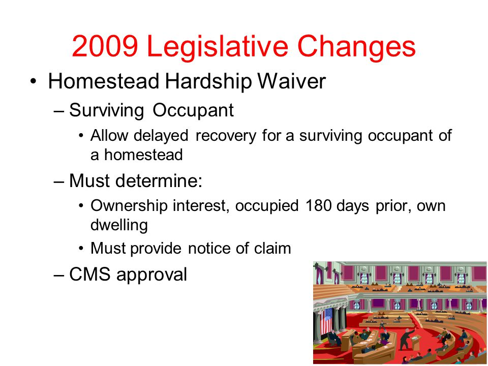 2009 Legislative Changes Homestead Hardship Waiver Surviving Occupant