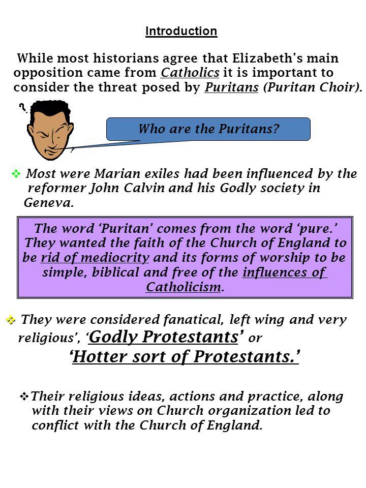 'Hotter sort of Protestants.'