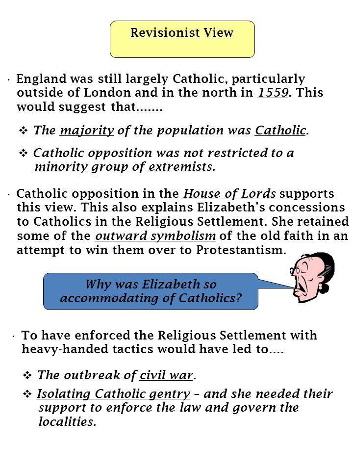 Why was Elizabeth so accommodating of Catholics