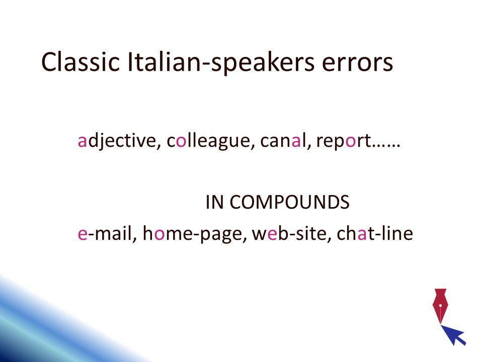 Classic Italian-speakers errors
