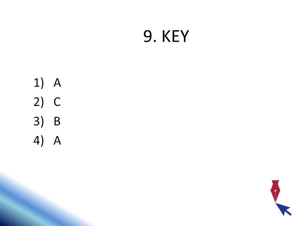 9. KEY A C B