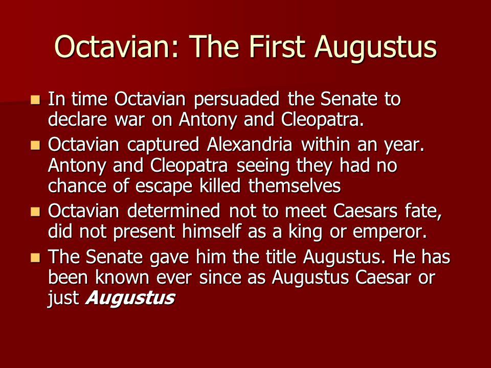 Octavian: The First Augustus