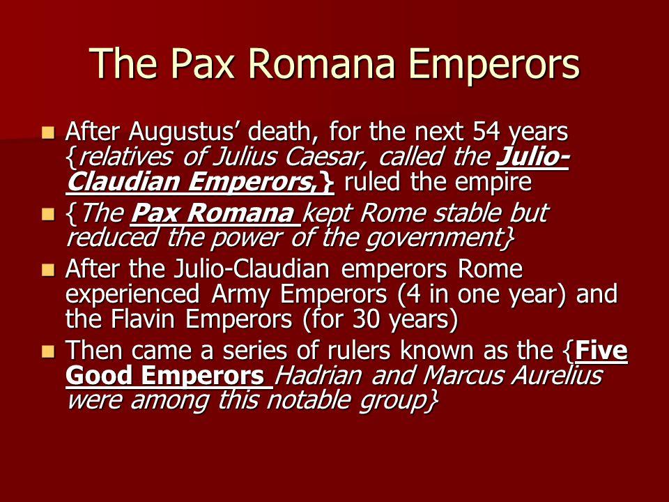 The Pax Romana Emperors