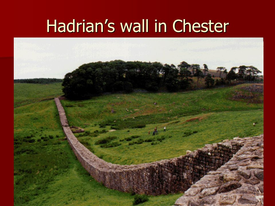 Hadrian's wall in Chester