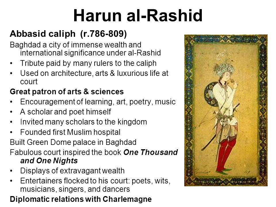 Harun al-Rashid Abbasid caliph (r.786-809)