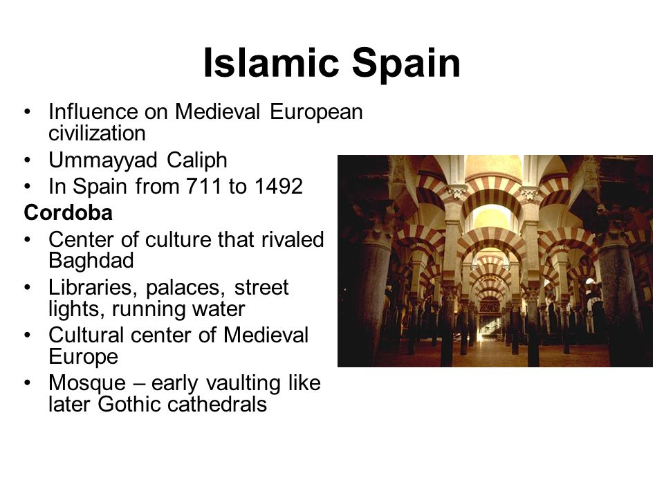Islamic Spain Influence on Medieval European civilization
