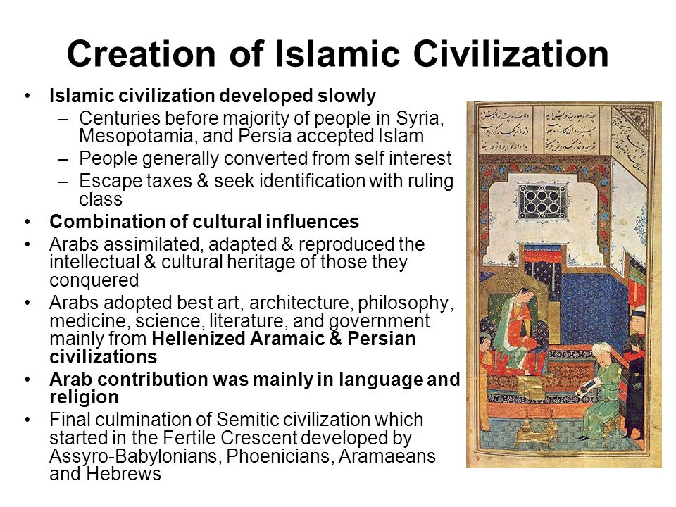 Creation of Islamic Civilization