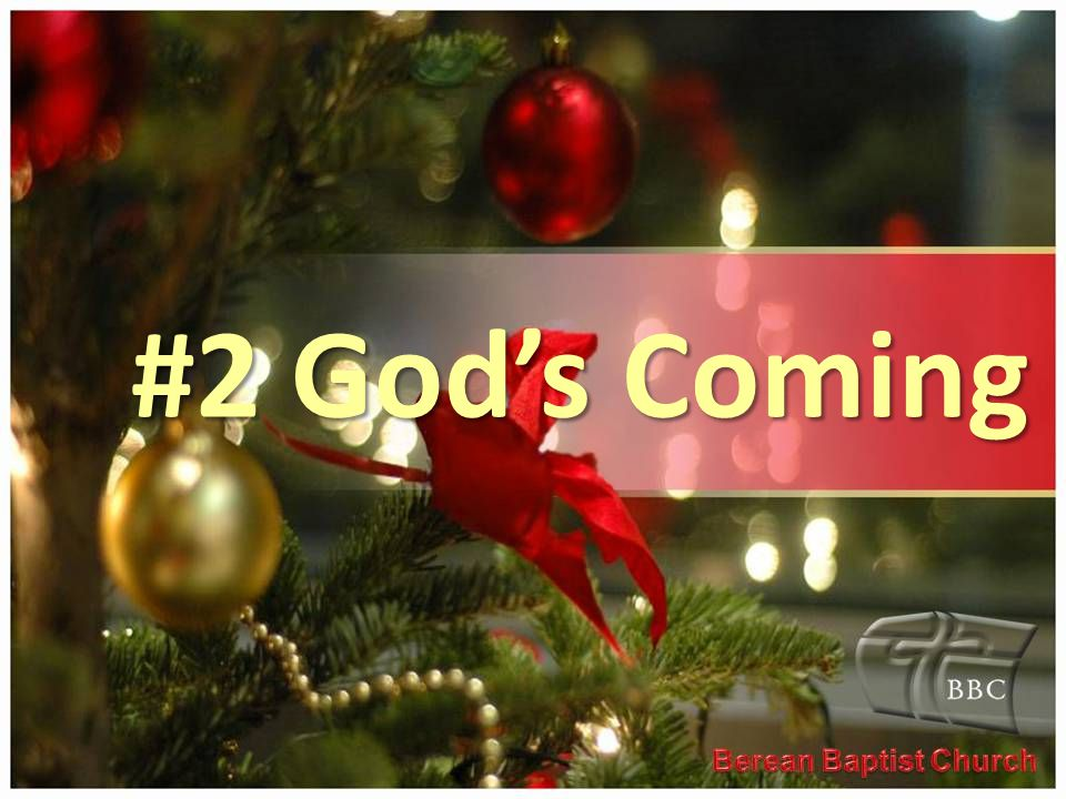 #2 God's Coming