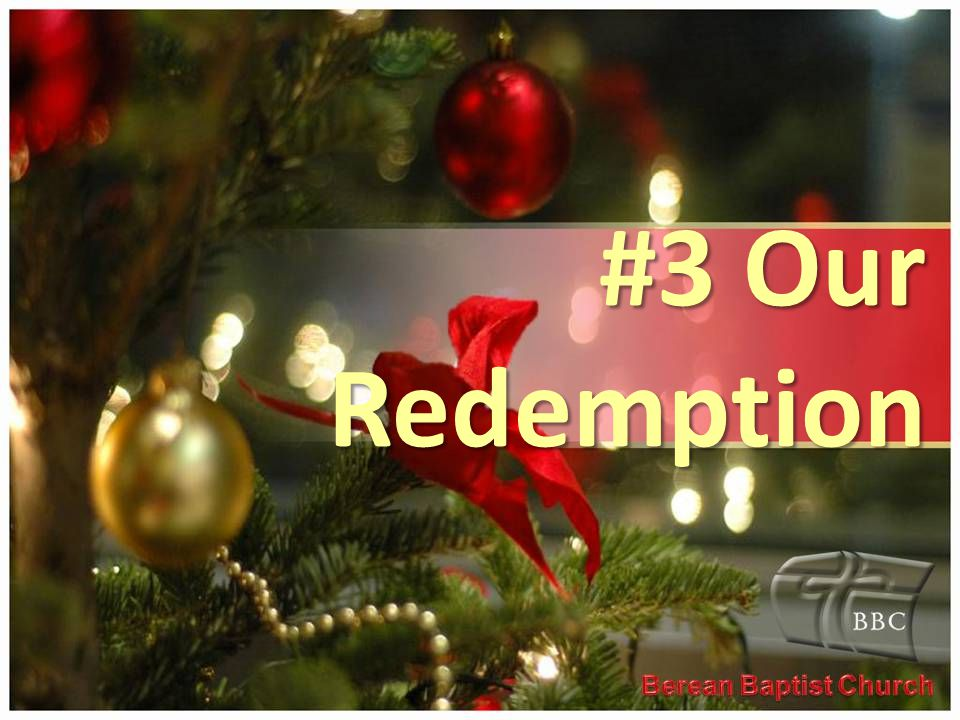 #3 Our Redemption