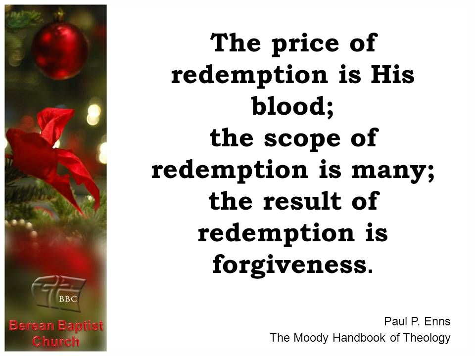 The price of redemption is His blood;