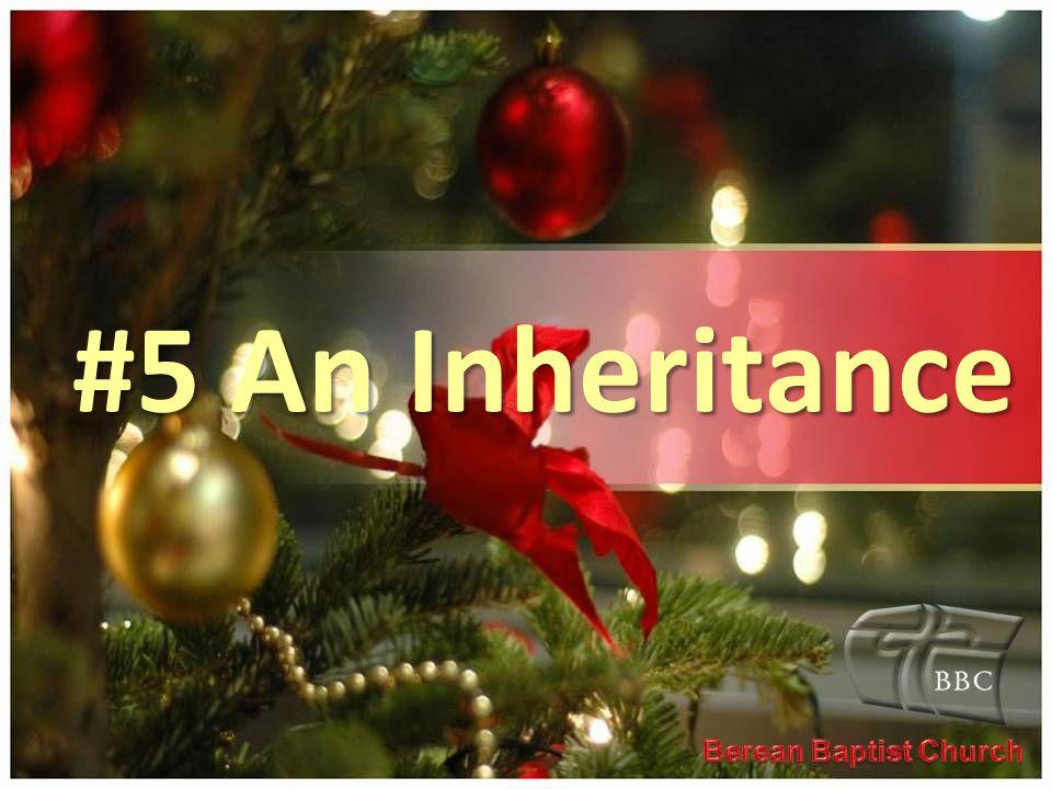 #5 An Inheritance