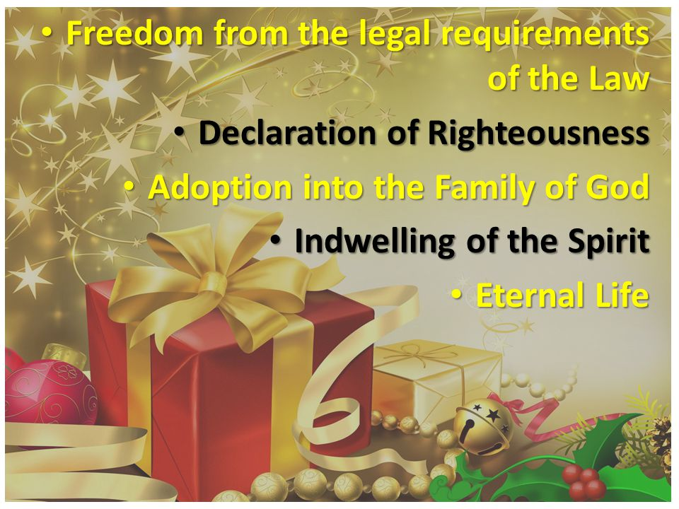 Freedom from the legal requirements of the Law