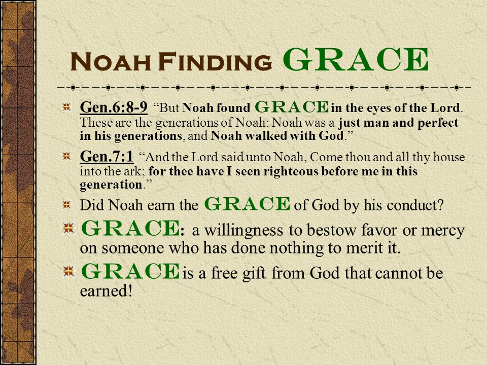 Noah Finding Grace