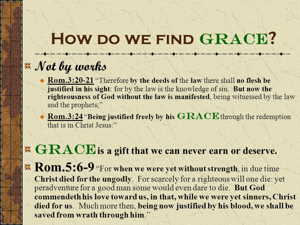 How do we find Grace Not by works