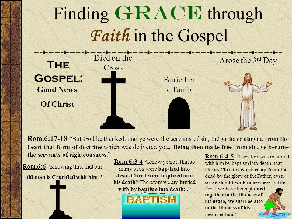 Finding Grace through Faith in the Gospel